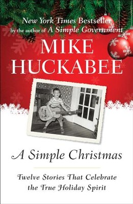 A Simple Christmas  -     By: Mike Huckabee