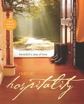 Radical Hospitality: Benedict's Way of Love - eBook  -     By: Lonni Collins Pratt