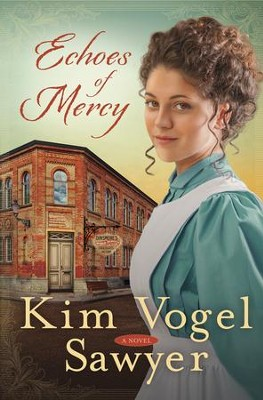 Echoes of Mercy    -     By: Kim Vogel Sawyer
