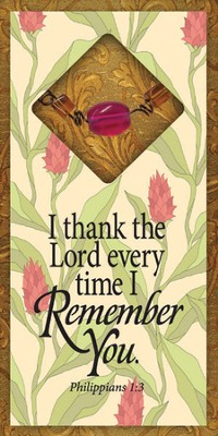 I Thank the Lord Every Time I Remember You Easeled Magnet  -