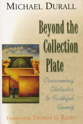 Beyond the Collection Plate   -     By: Michael Durrall