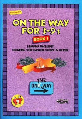 On The Way for 3-9s, Book 3   -