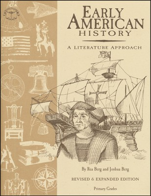 Early American History Primary Grades, Revised and Expanded  -     By: Rea Berg, Joshua Berg