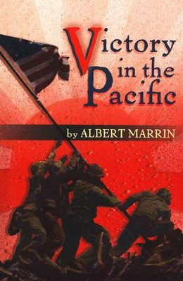 Victory in the Pacific   -     By: Albert Marrin