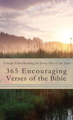 365 Encouraging Verses of the Bible: A Hope-Filled Reading for Every Day of the Year - eBook  -