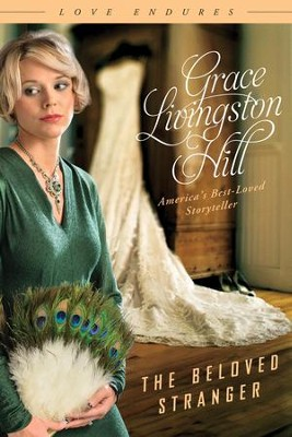 The Beloved Stranger - eBook  -     By: Grace Livingston Hill