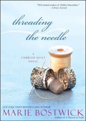 Threading the Needle   -     By: Marie Bostwick