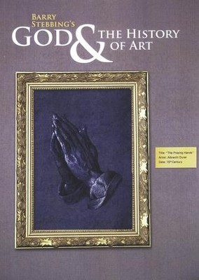 God & the History of Art--DVDs   -     By: Barry Stebbing