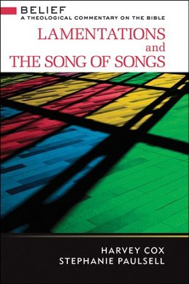 Lamentations and The Song of Songs   -     By: Harvey Cox, Stephanie Paulsell
