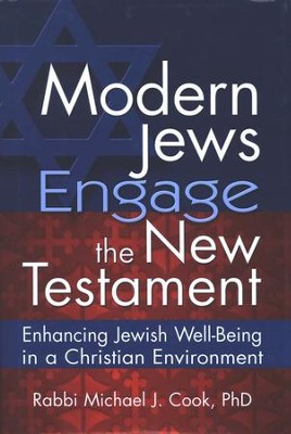 Modern Jews Engage the New Testament  -     By: Michael J. Cook