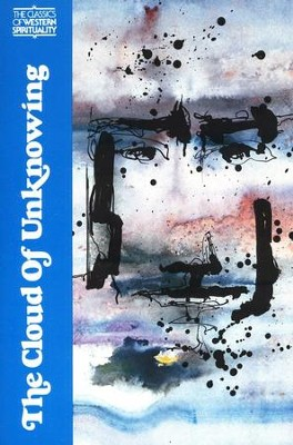 Cloud of Unknowing (Classics of Western Spirituality)   -     Edited By: James Walsh