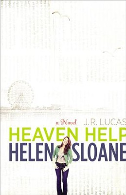 Heaven Help Helen Sloane: A Novel - eBook  -     By: Jeff Lucas