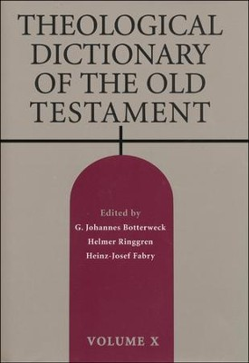 Theological Dictionary of the Old Testament, Volume 10   -     Edited By: G. Johannes Botterweck