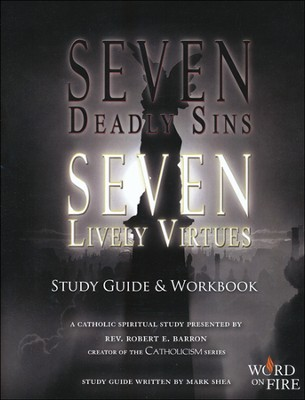 Seven Deadly Sins Seven Lively Virtues Study Guide and Workbook  -     By: Robert Barron