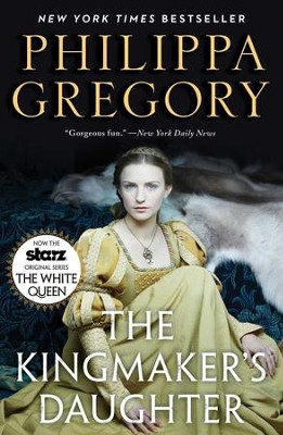 The Kingmaker's Daughter - eBook  -     By: Philippa Gregory