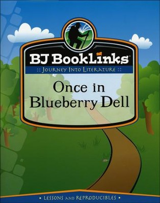 Once in Blueberry Dell BJU Booklink   -