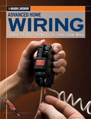 Black & Decker Advanced Home Wiring  -