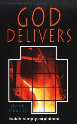 God Delivers  -     By: Derek Thomas