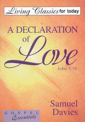 A Declaration of Love  -     By: Samuel Davies