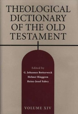 Theological Dictionary of the Old Testament, Volume 14   -     Edited By: G. Johannes Botterweck, Helmer Ringgren     By: Edited by G.J. Botterweck, H. Ringgren & H.-J. Fabry