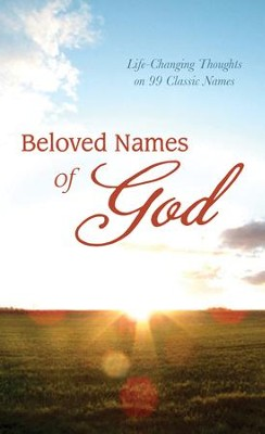 Beloved Names of God: Life-Changing Thoughts on 99 Classic Names - eBook  -     By: David McLaughlan