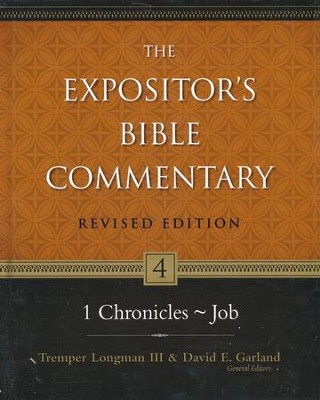 1 Chronicles-Job, Revised: The Expositor's Bible Commentary   -     By: Tremper Longman III, David Garland