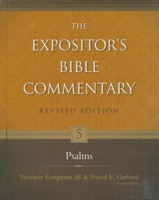 Psalms, Revised: The Expositor's Bible Commentary   -     Edited By: Tremper Longman III, David E. Garland     By: Willem A. VanGemeren