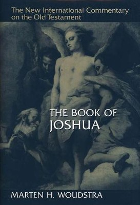 The Book of Joshua: New International Commentary on the Old Testament [NICOT]  -     By: Marten Woudstra