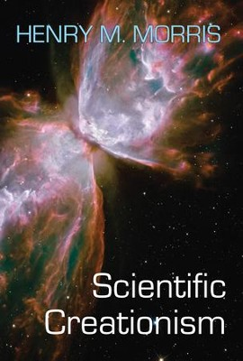 Scientific Creationism - eBook  -     By: Henry M. Morris