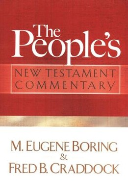 The People's New Testament Commentary  -     By: M. Eugene Boring, Fred B. Craddock