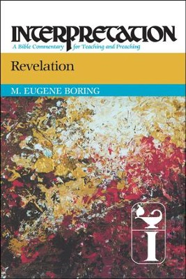 Revelation: Interpretation: A Bible Commentary for Teaching and Preaching  -     By: M. Eugene Boring