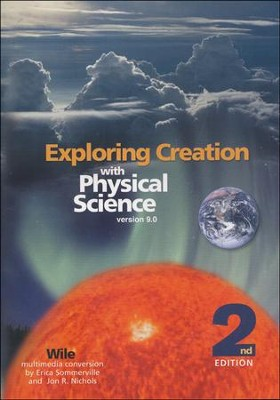 Exploring Creation with Physical Science, 2nd Edition, Full Course CD-ROM, Version 9.0  -