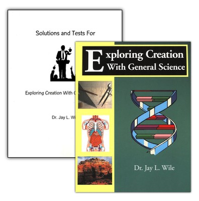 Exploring Creation with General Science, 2 Volumes (1st Edition)  -     By: Dr. Jay L. Wile
