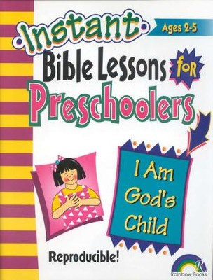 Instant Bible Lessons for Preschoolers: I Am God's Child   -     By: Pamela Kuhn