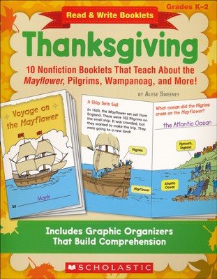 Read & Write Booklets: Thanksgiving: 10 Nonfiction Booklets That Teach About the Mayflower, Pilgrims, Wampanoag, and More!  -     By: Alyse Sweeney