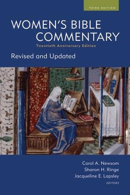 Women's Bible Commentary, Third Edition: Newly Revised and Updated  -     Edited By: Carol A. Newsom, Sharon H. Ringe, Jacqueline E. Lapsley     By: Edited by C.A. Newsom, S.H. Ringe & J.E. Lapsley