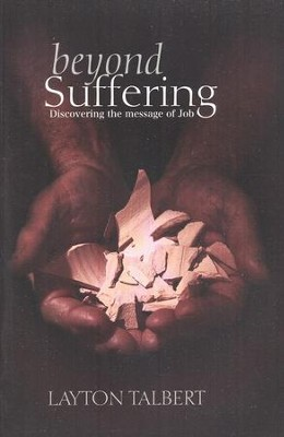 Beyond Suffering: Discovering The Message of Job   -