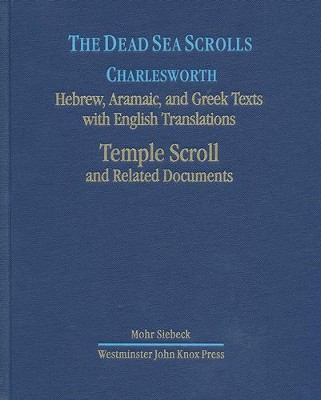 The Dead Sea Scrolls, Volume 7: The Temple Scroll  -     By: James H. Charlesworth
