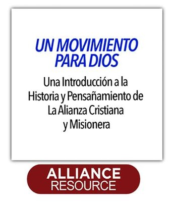 Movement for God (Spanish) - PDF Download  [Download] -     By: The Christian & Missionary Alliance