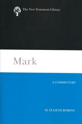 Mark: A Commentary (The New Testament Library - NTL)   -     By: M. Eugene Boring