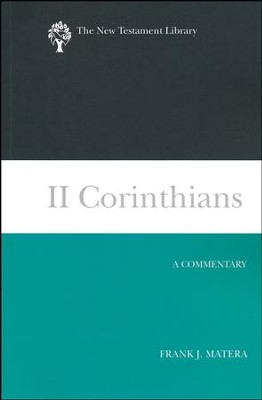 2 Corinthians: A Commentary [The New Testament Library]   -     By: Frank J. Matera