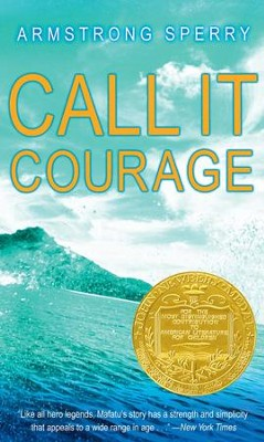 Call It Courage - eBook  -     By: Armstrong Sperry