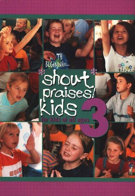 Shout Praises! Kids 3, Songbook   -