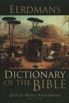Eerdmans Dictionary of the Bible  - Slightly Imperfect  -