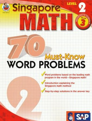 Singapore Math 70 Must-Know Word Problems, Level 2, Grade 3  -