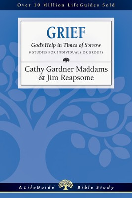 Grief: God's Help in Times of Sorrow - PDF Download  [Download] -     By: Cathy Gardner Maddams, James W. Reapsome