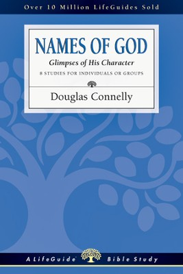 Names of God: Glimpses of His Character - PDF Download  [Download] -     By: Douglas Connelly