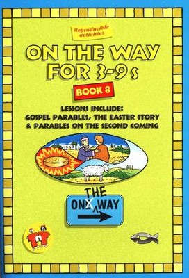 On The Way for 3-9s, Book 8   -     By: TNT Ministries