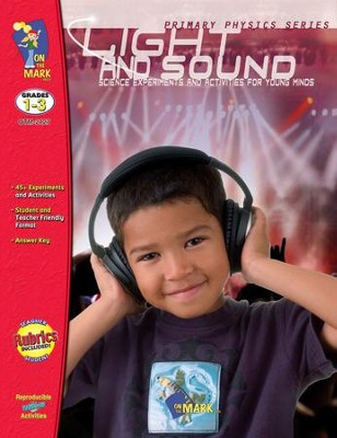 Light & Sound Gr. 1-3 - PDF Download  [Download] -     By: Tom Deslauriers