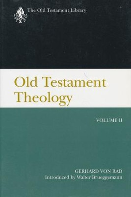 Old Testament Theology, Vol. 2: Old Testament Library [OTL]   -     By: Gerhard von Rad